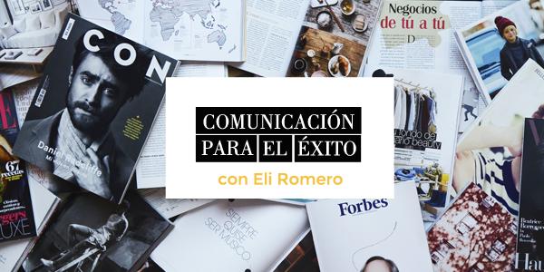 Eli Romero - Comunicación para el éxito