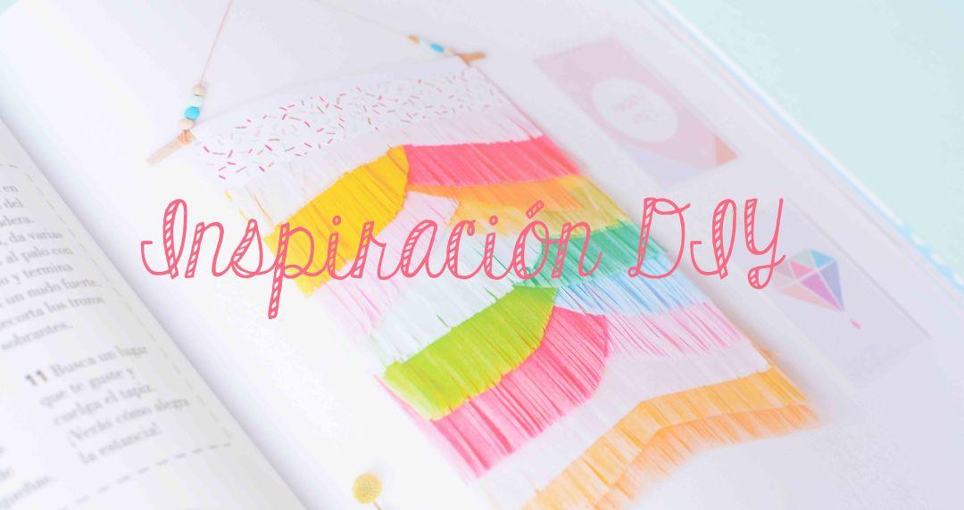 Inspiración DIY Hazlo tú mismo de Anna Díez facebook