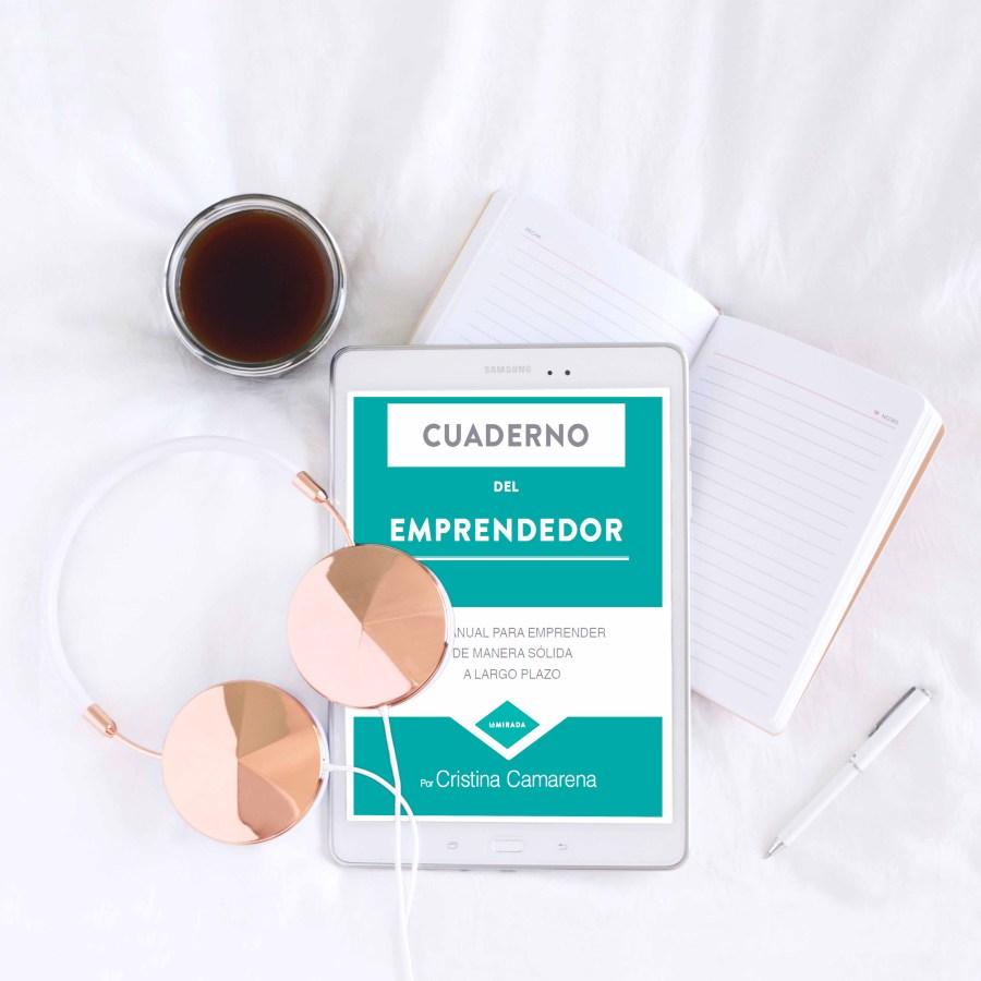 El Cuaderno del Emprendedor, un recurso clave Gema Espinosa Kireei